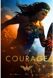 Poster Mulher Maravilha - Wonder Woman - Courage - Filmes