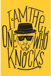 Poster I Am The One Who Knocks - Breaking Bad - Heisenberg - Séries