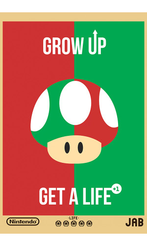 Poster Get a Life Cogumelo